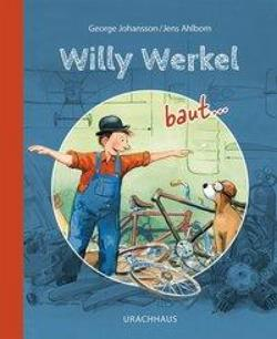 Willy Werkel baut .