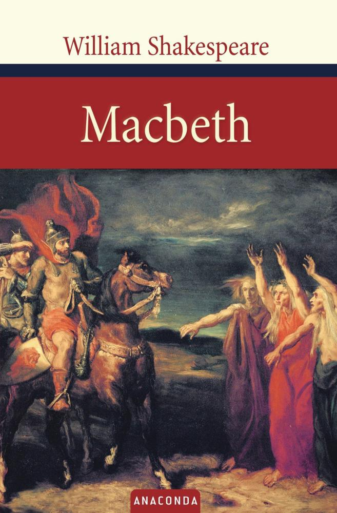an overview of the story in macbeth a play by william shakespeare Macbeth by william shakespeareas william shakespeare weaved the storylines of his plays, he considered both the ignorant lowlife and the insightful discuss the dramatic role or significance of the witches in this play  macbeth by william shakespeare  macbeth returns to the weird sisters.